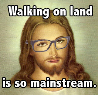 Hipster Jesus - Walking on Land